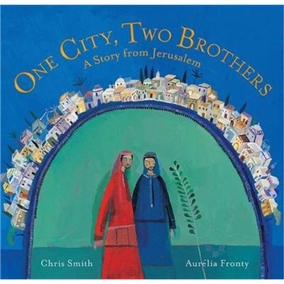 One City; Two Brothers by Smith; Chris