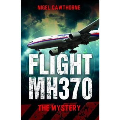Flight MH370 by Cawthorne; Nigel
