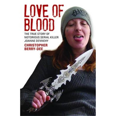 Love of Blood by Berry-Dee; Christopher