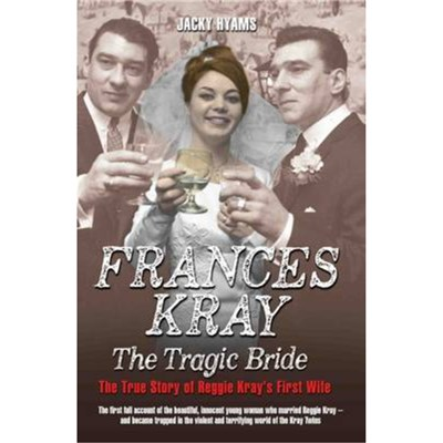 Frances: The Tragic Bride by Hyams; Jacky