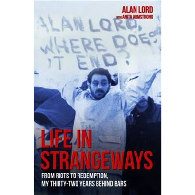 Life in Strangeways by Lord; Alan|Armstrong; Anita