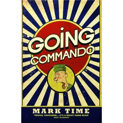 Going Commando by Time; Mark