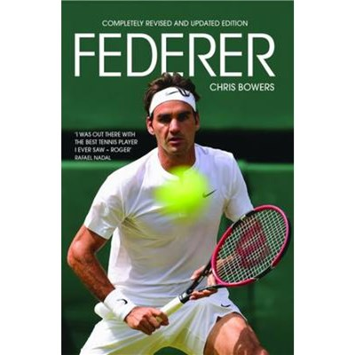 Federer by Bowers; Chris