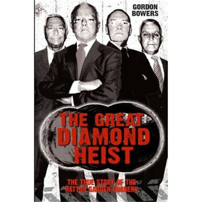 The Great Diamond Heist by Bowers; Gordon