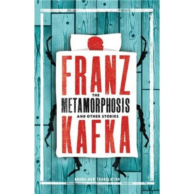 The Metamorphosis and Other Stories by Kafka; Franz