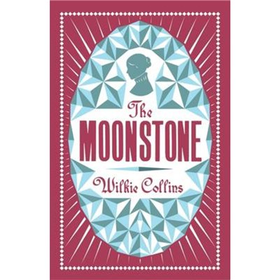 The Moonstone by Collins; Wilkie