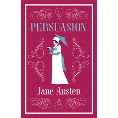 Persuasion by Austen; Jane