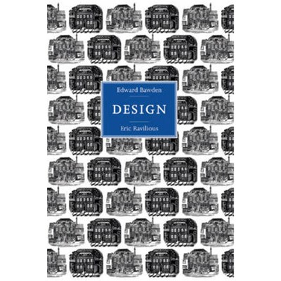 Edward Bawden and Eric Ravilious: Design by Webb; Brian|Skipwith; Peyton