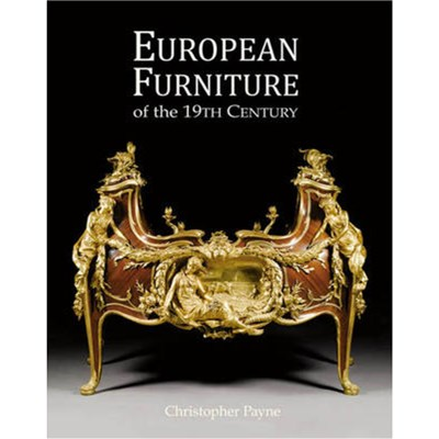 European Furniture of the 19th Century by Payne; Christopher