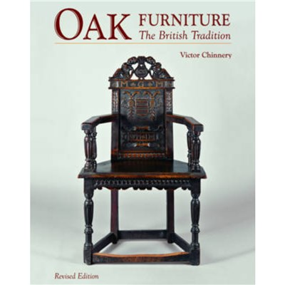 Oak Furniture: The British Tradition by Chinnery; Victor