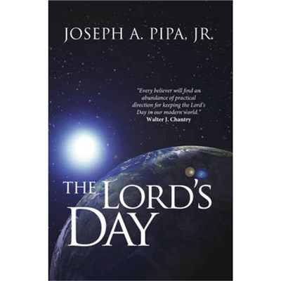 The Lord's Day by Pipa; Joseph A.
