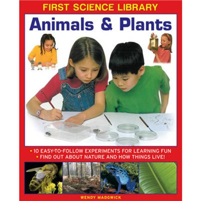 First Science Library: Animals & Plants by Madgwick Wendy