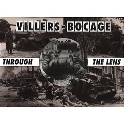 Villers-Bocage Through the Lens by Taylor; Daniel