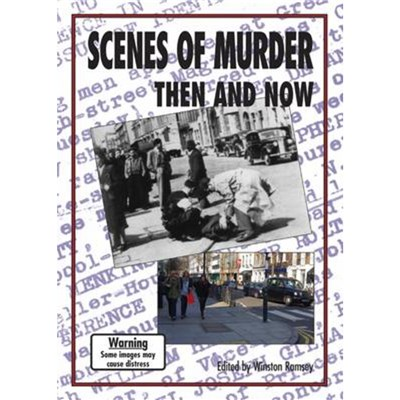 Scenes of Murder Then and Now by Edited by Winston G Ramsey