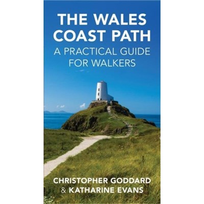 The Wales Coast Path by Goddard; Chris|Evans; Katharine