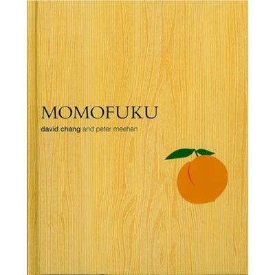 Momofuku by David; Chang|Meehan; Peter