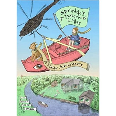 Sprinkle's Mysterious Collar: A Flatty Adventure by Nicholas Webb