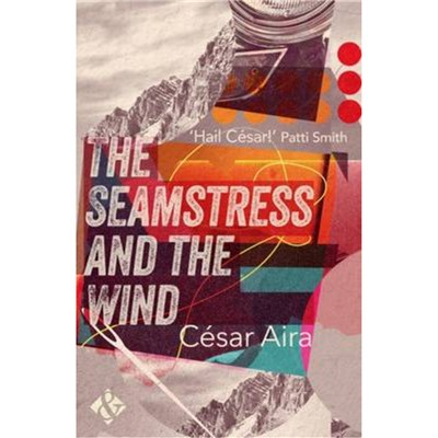 The Seamstress and the Wind by Aira; Cesar