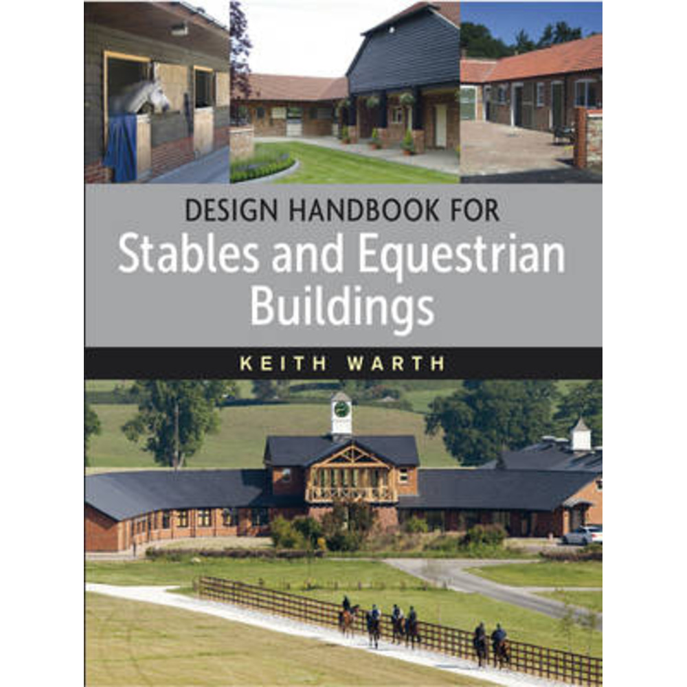 Design Handbook for Stables by Warth; Keith