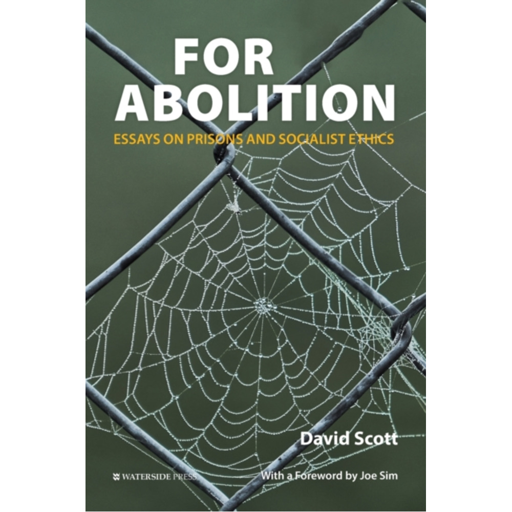 For Abolition by Scott; David