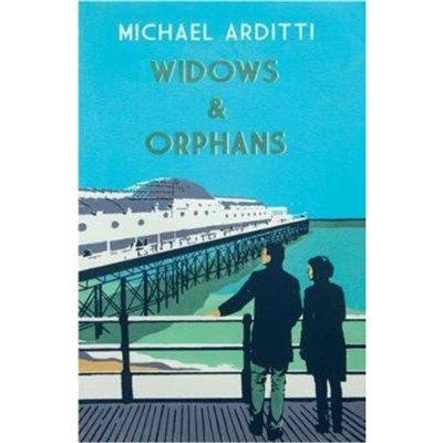 Widows and Orphans by Arditti; Michael