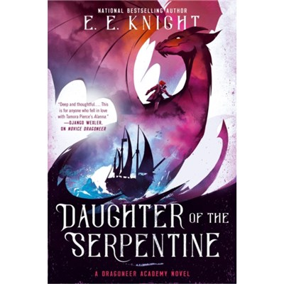 Daughter Of The Serpentine by Knight; E.E.