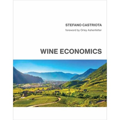 Wine Economics by Castriota; Stefano|Ashenfelter; Orley