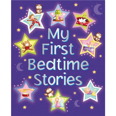 My First Bedtime Stories by Baxter; Nicola