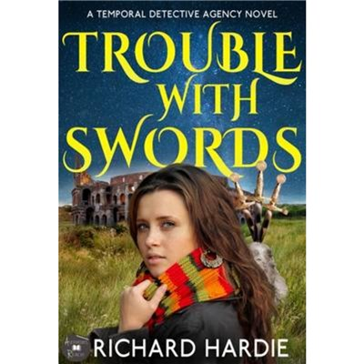 Trouble with Swords by Hardie; Richard