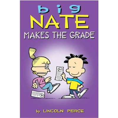 Big Nate Makes the Grade by Peirce; Lincoln