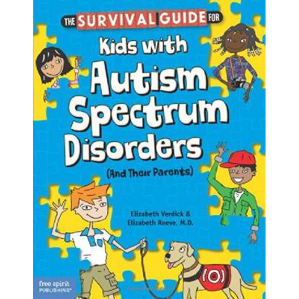 Survival Guide for Kids with Autism Spectrum Disorders by Verdick; Elizabeth|Reeve; Elizabeth