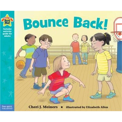 Bounce Back! by Meiners; Cheri