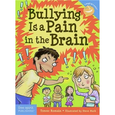 Bullying is a Pain in the Brain by Romain; Trevor