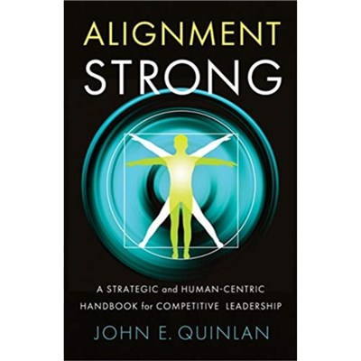 Alignment Strong by Quinlan; John