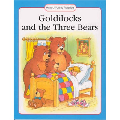 Goldilocks and the Three Bears by Anna Award
