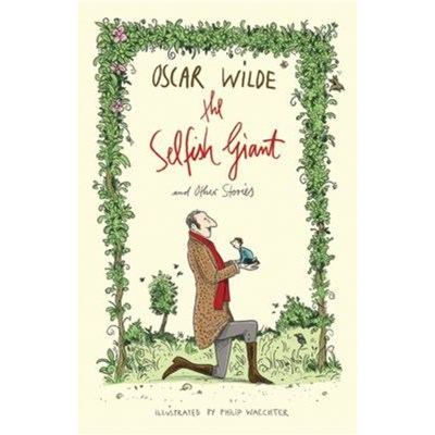 The Selfish Giant and Other Stories by Wilde; Oscar