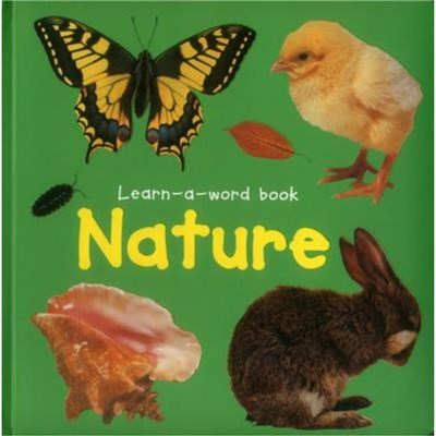 Learn-a-word Book: Nature by Tuxworth Nicola