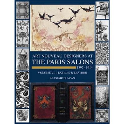 Art Nouveau Designers at the Paris Salons by Alastair Duncan