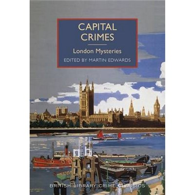 Capital Crimes by Martin Edwards