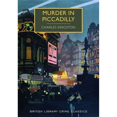 Murder in Piccadilly by Charles Kingston