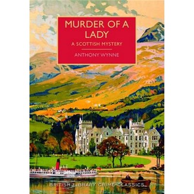 Murder of a Lady by Anthony Wynne