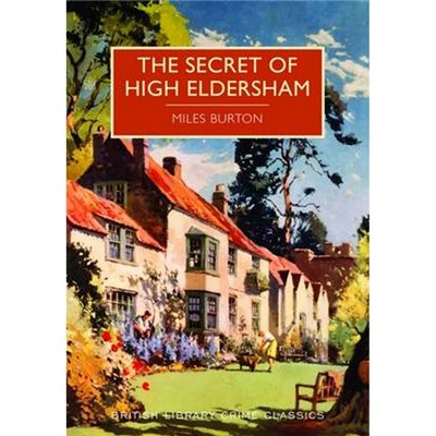Secret of High Eldersham by Miles Burton