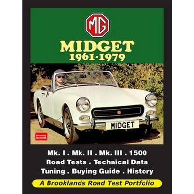 MG Midget 1961-1979 Road Test Portfolio by Edited by R M Clarke