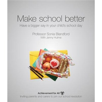Make School Better by Sonia Blandford