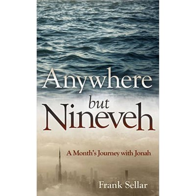 Anywhere But Nineveh by Frank Sellar
