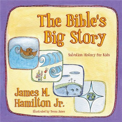 The Bible's Big Story by Hamilton, James M., Jr.
