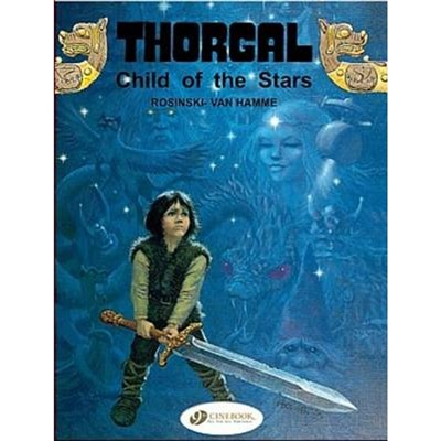 Thorgal 1 - Child of the Stars by Jean Van Hamme