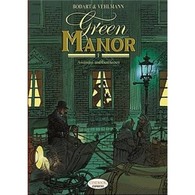 Green Manor Vol.1: Assassins and Gentlemen by Fabien Vehlmann