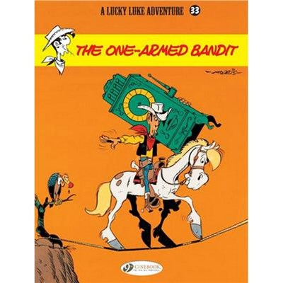 Lucky Luke 33 - The One-Armed Bandit by Bob De Groot