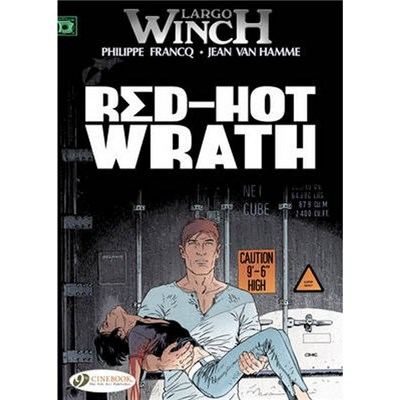 Largo Winch Vol.14: Red-Hot Wrath by Jean van Hamme